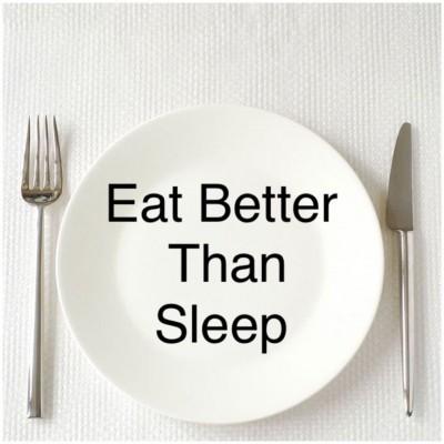 Eat Better  T.